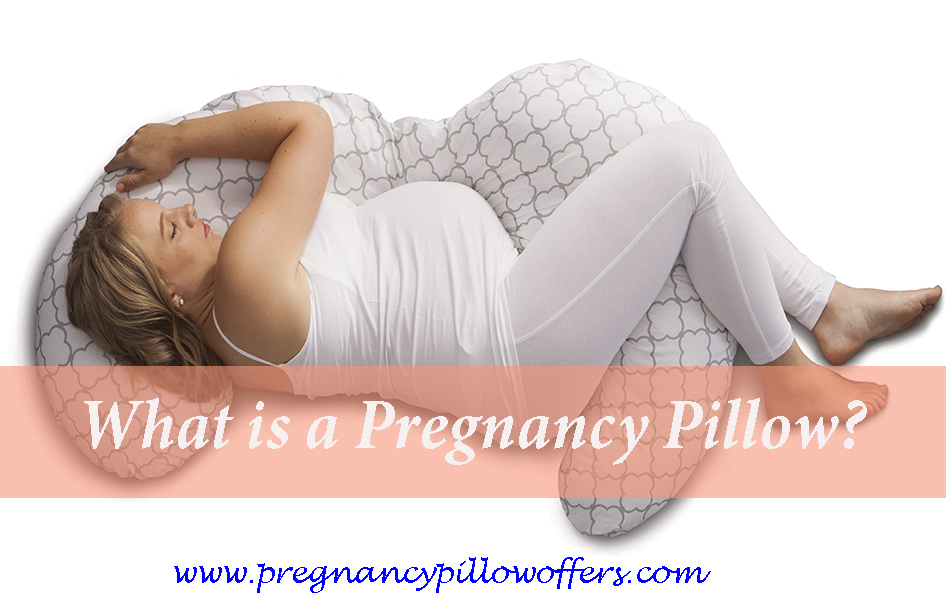What is a Pregnancy Pillow?