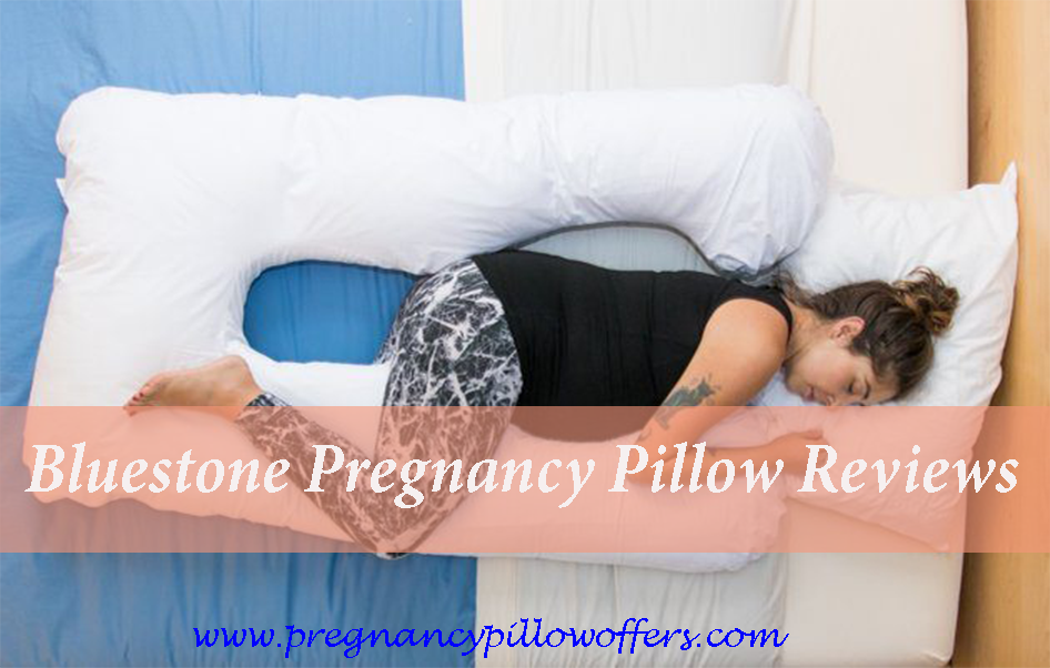 Bluestone U Shaped Pregnancy Pillow Reviews 2021